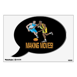 Making Moves 2 Wall Decal