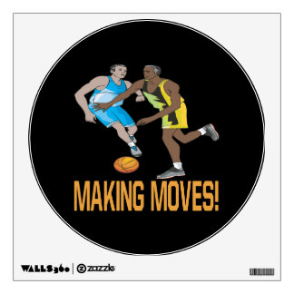 Making Moves 2 Wall Sticker