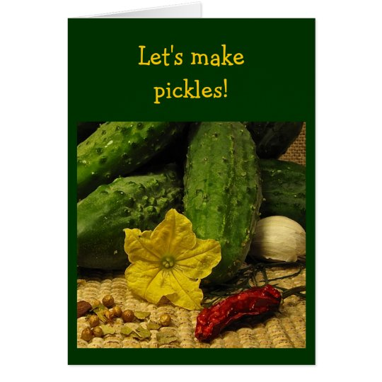 Making pickles card