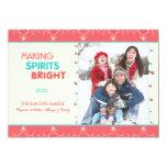 "Making Spirits Bright Holiday Family Photo Cards 5"" X 7"" Invitation Card"