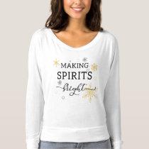 Making Spirits Bright Holiday T-shirt