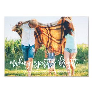 MAKING SPIRITS BRIGHT photo holiday card