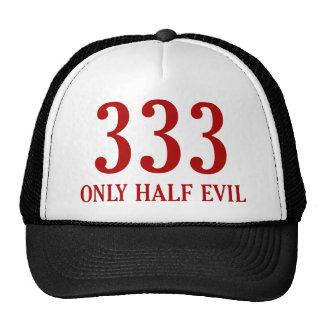 Mal solamente medio 333 gorra