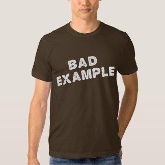Mala camiseta del ejemplo camisas