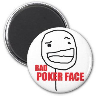 Mala cara de póker imán de frigorífico