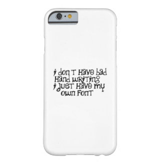 Mala escritura de la mano funda de iPhone 6 barely there