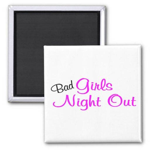 Mala noche de los chicas hacia fuera imán para frigorífico
