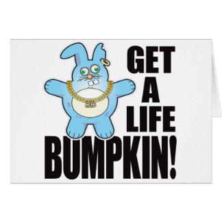 Mala vida del bollo del Bumpkin Tarjeta De Felicitación