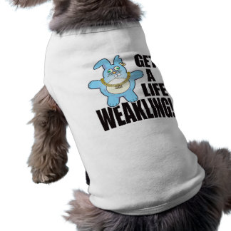 Mala vida del bollo del Weakling Playera Sin Mangas Para Perro