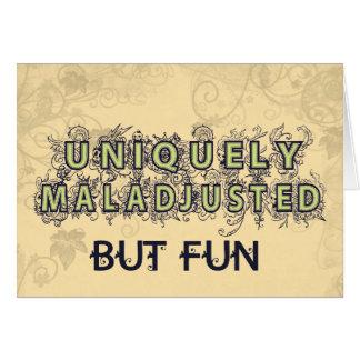 Maladjusted Card