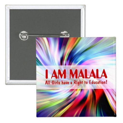 Malala Day for Girls Education Pins