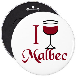Malbec Wine Lover Gifts Pinback Button