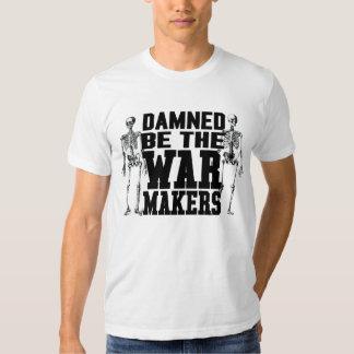 Maldecido sea la camisa de los fabricantes de la