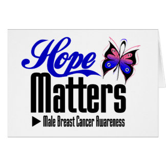 Male Breast Cancer HOPE MATTERS Greeting Card