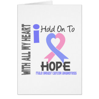 Male Breast Cancer I Hold On To Hope Cards