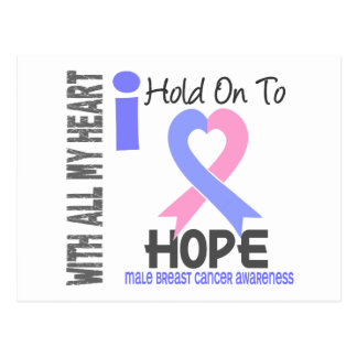 Male Breast Cancer I Hold On To Hope Post Cards