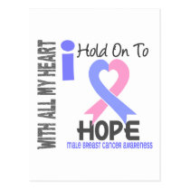 Male Breast Cancer I Hold On To Hope Postcard