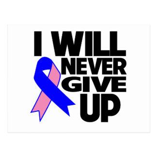 Male Breast Cancer I Will Never Give Up Postcard