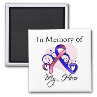 Male Breast Cancer In Memory of My Hero Refrigerator Magnet