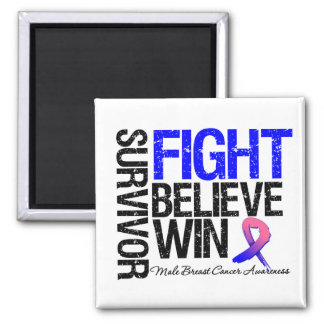 Male Breast Cancer Survivor Fight Believe Win Mott 2 Inch Square Magnet