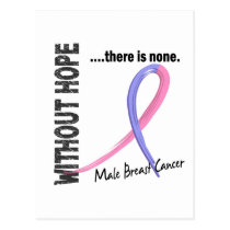 Male Breast Cancer Without Hope 1 Postcard