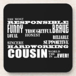 Male Cousins Best Greatest Cousin 4 him Qualities Coasters