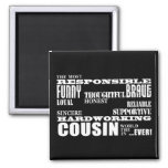 Male Cousins Best Greatest Cousin 4 him Qualities Refrigerator Magnets