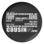Male Cousins Best Greatest Cousin 4 him Qualities Dinner Plate