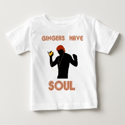 Male Gingers Have Soul Baby T-Shirt