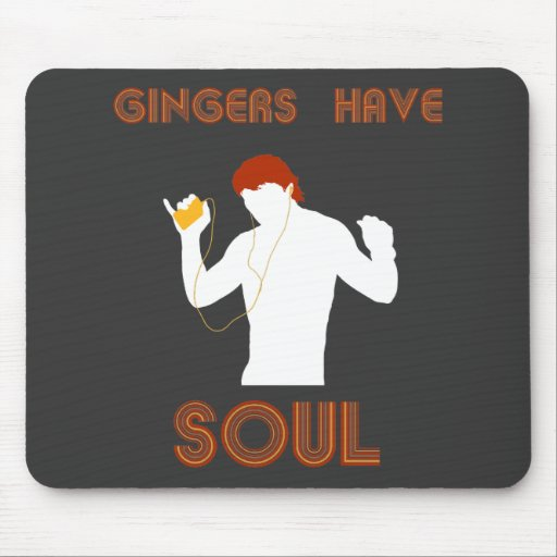 Male Gingers Have Soul Mouse Pads