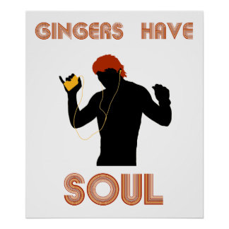Male Gingers Have Soul Print