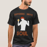 Male Gingers Have Soul T-Shirt