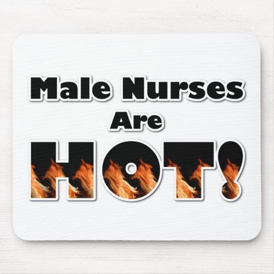 Male Nurses are Hot Mouse Pad