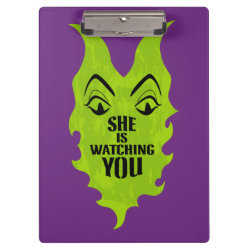 Clipboard with Maleficent She Is Watching You design