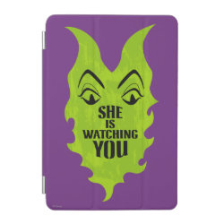 iPad mini Cover with Maleficent She Is Watching You design