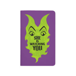 Pocket Journal with Maleficent She Is Watching You design
