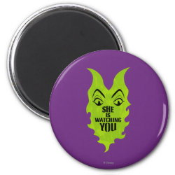 Round Magnet with Maleficent She Is Watching You design