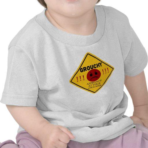¡Malhumorado - acercamiento en su propio riesgo! Camisetas