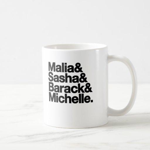 Malia & Sasha & Barack & Michelle Mug