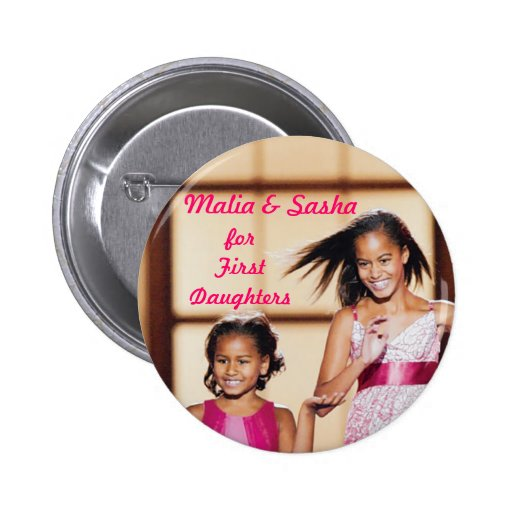 Malia & Sasha Obama for First Daughters Pinback Buttons