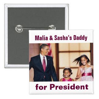 Malia & Sasha's Daddy for President Button