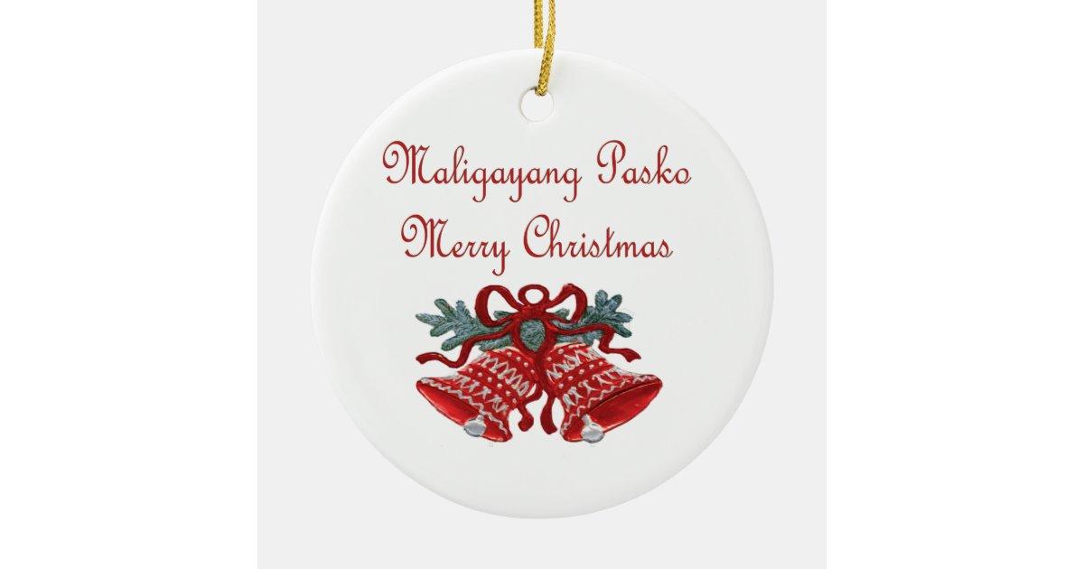 Maligayang Pasko Ceramic Ornament Zazzle