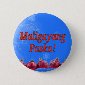 Maligayang Pasko! Merry Christmas in Tagalog rf Pinback Button