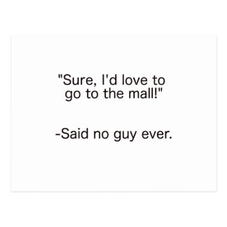 Mall Said No Guy Ever Black Blue Red Postcard