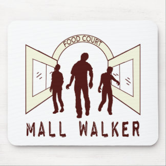 Mall Walker Mouse Pad