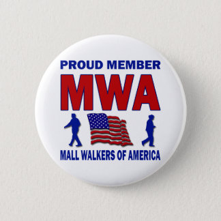 MALL WALKERS OF AMERICA PINBACK BUTTON