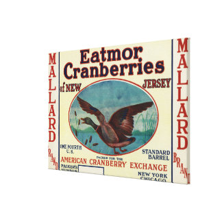 Mallard Eatmor Cranberries Brand Label Stretched Canvas Print