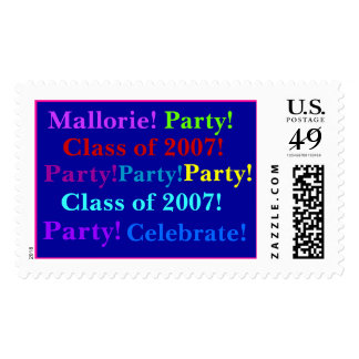 Mallorie!, Party!, Class of 2007!, Party!, Part... Postage