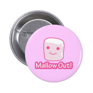 Mallow Out! 2 Inch Round Button