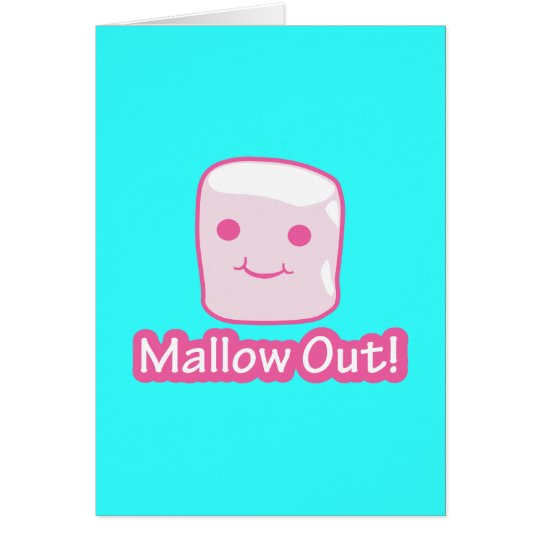 Mallow Out! Card
